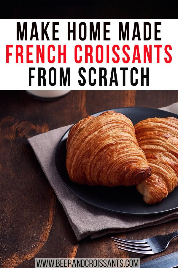 croissants french how to make