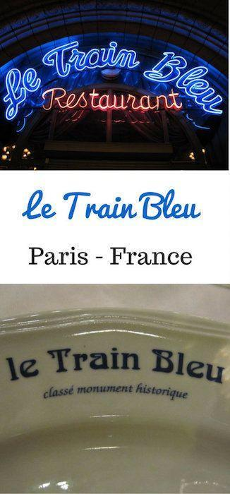 best restaurants in Paris Le Train Bleu
