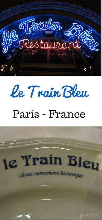 best restaurants in Paris Le Train Bleu