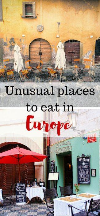 unusual places to eat in europe